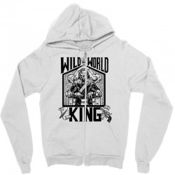 Wild World King Zipper Hoodie | Artistshot