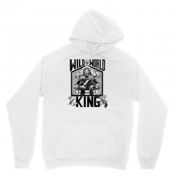 Wild World King Unisex Hoodie | Artistshot