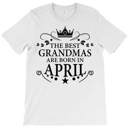 The Best Grandmas Are Born In April T-shirt Designed By Designbysebastian