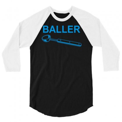 Baller 3/4 Sleeve Shirt Designed By Apuy