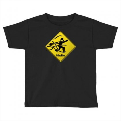 Cthul Danger Sign Toddler T-shirt Designed By Chilistore