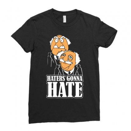 Haters Gonna Hate Ladies Fitted T-shirt Designed By Chilistore