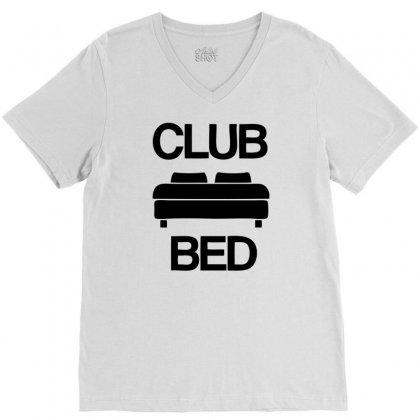 Club Bed V-neck Tee Designed By Ditreamx