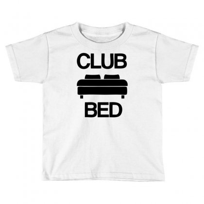 Club Bed Toddler T-shirt Designed By Ditreamx