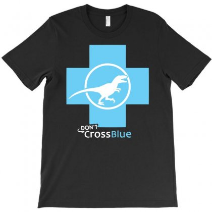 Dont Cross Blue T-shirt Designed By Specstore