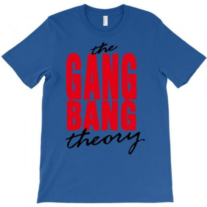 The Gang Bang Theory T-shirt Designed By Chilistore