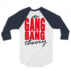 the gang bang theory 3/4 Sleeve Shirt | Artistshot