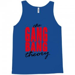 the gang bang theory Tank Top | Artistshot