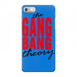 the gang bang theory iPhone 7 Case | Artistshot