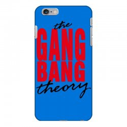 the gang bang theory iPhone 6 Plus/6s Plus Case | Artistshot