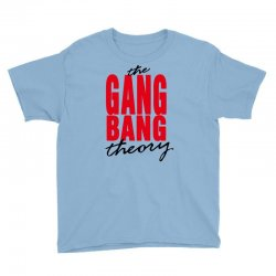 the gang bang theory Youth Tee | Artistshot