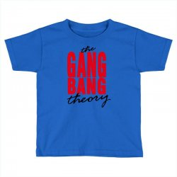 the gang bang theory Toddler T-shirt | Artistshot