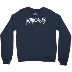 metropolis (1927) Crewneck Sweatshirt | Artistshot