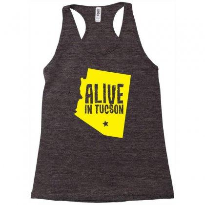 Alive In Tucson Racerback Tank Designed By Chilistore