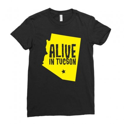 Alive In Tucson Ladies Fitted T-shirt Designed By Chilistore