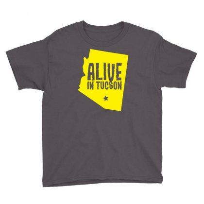 Alive In Tucson Youth Tee Designed By Chilistore