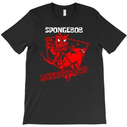 Sponge Murderpants T-shirt Designed By Specstore