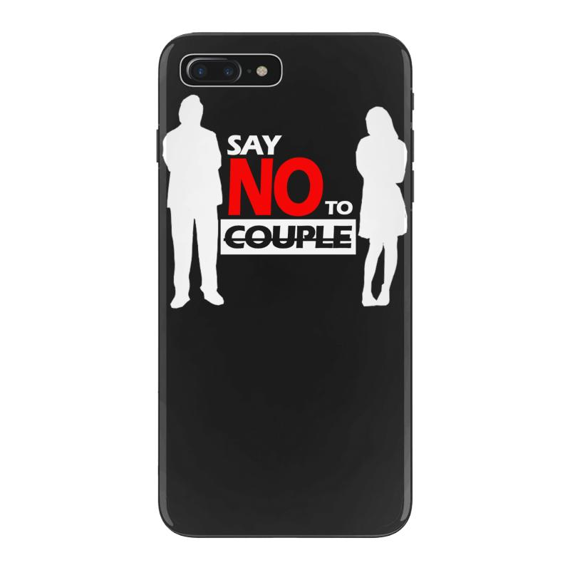 25803276f7 Custom Say No To Couple Iphone 7 Plus Case By Chilistore - Artistshot