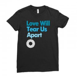 Love Will Never Tear Us Apart Ladies Fitted T-Shirt | Artistshot