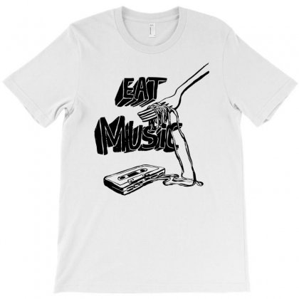 Eat Sweet Music T-shirt Designed By Ditreamx