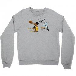 Just Dunk It Crewneck Sweatshirt | Artistshot