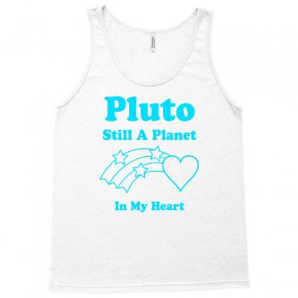Pluto Still A Planet In My Heart Tank Top Designed By Specstore