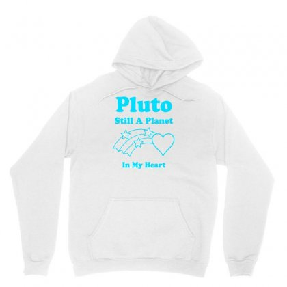 Pluto Still A Planet In My Heart Unisex Hoodie Designed By Specstore