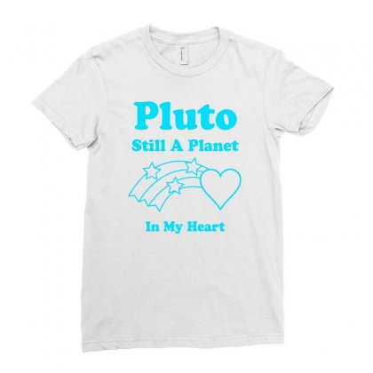 Pluto Still A Planet In My Heart Ladies Fitted T-shirt Designed By Specstore