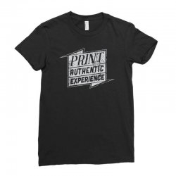 Print is an authentic experience Ladies Fitted T-Shirt | Artistshot