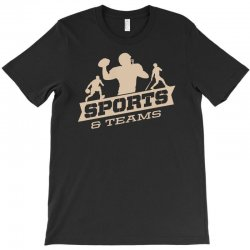 sports and teams T-Shirt | Artistshot