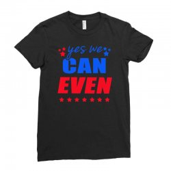 Yes We Can Even Ladies Fitted T-Shirt | Artistshot