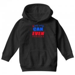 Yes We Can Even Youth Hoodie | Artistshot