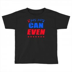 Yes We Can Even Toddler T-shirt | Artistshot