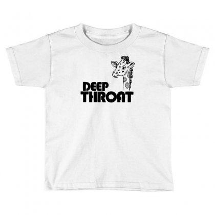 Deep Throat Toddler T-shirt Designed By Ditreamx