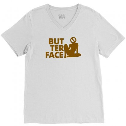 Butter Face V-neck Tee Designed By Ditreamx