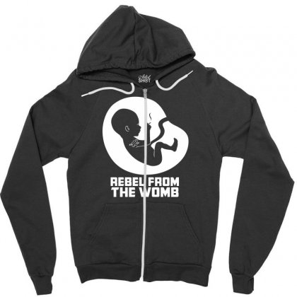 Rebel Fromthe Womb Zipper Hoodie Designed By Specstore