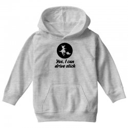 yes i can drive stick Youth Hoodie | Artistshot