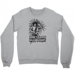 Wrestling With Words Crewneck Sweatshirt | Artistshot