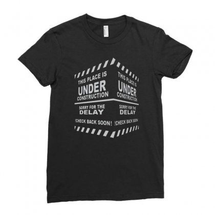 This Pleace Is Under Construction Ladies Fitted T-shirt