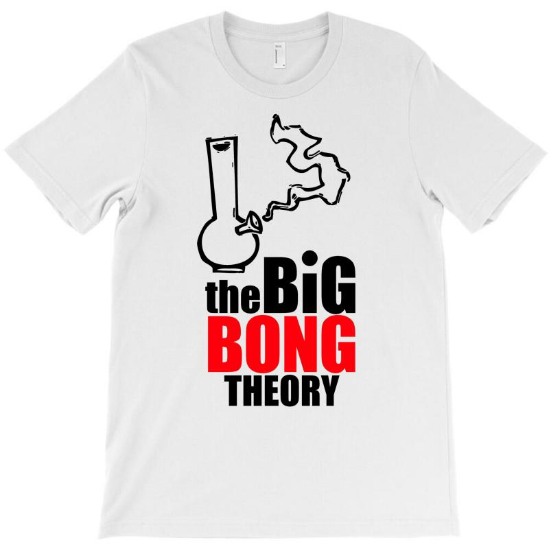 Big Bong Theory T-shirt | Artistshot