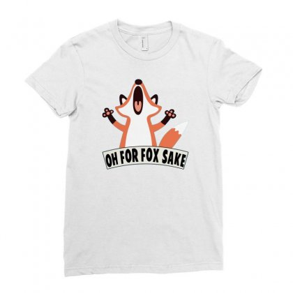 Oh For Fox Sake Ladies Fitted T-shirt Designed By Thesamsat