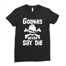 GOONIES NEVER Say DIE Ladies Fitted T-Shirt | Artistshot
