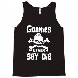 GOONIES NEVER Say DIE Tank Top | Artistshot