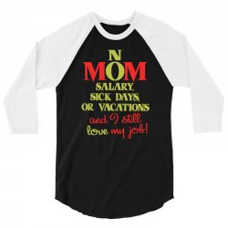 Mom No Salary Sick Days Or Vacations Love Mother/'s Day Hoodie Pullover