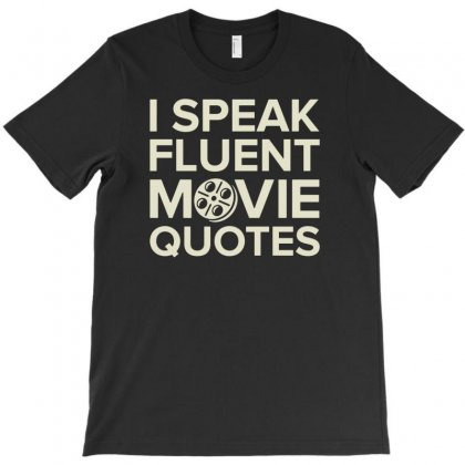 Movie Quotes T-shirt Designed By Buckstore