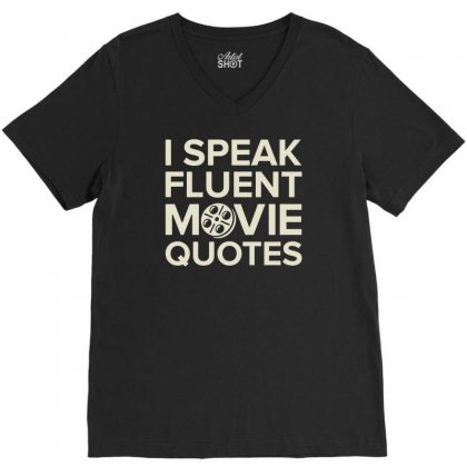 Movie Quotes V-neck Tee Designed By Buckstore