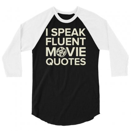 Movie Quotes 3/4 Sleeve Shirt Designed By Buckstore