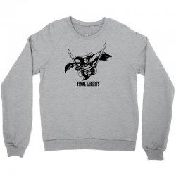 Final Liberty Crewneck Sweatshirt   Artistshot