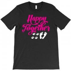 Happy Together With Pet T-Shirt   Artistshot