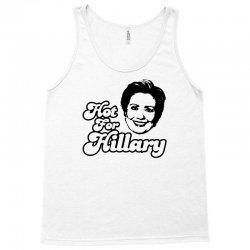 Hot For Hillary Tank Top | Artistshot